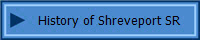 History of Shreveport SR